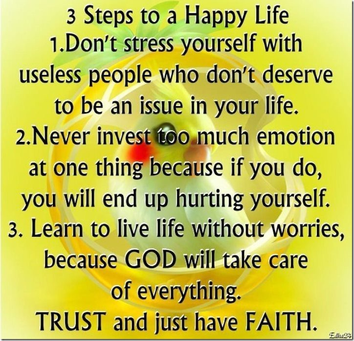 3 steps to a happy life