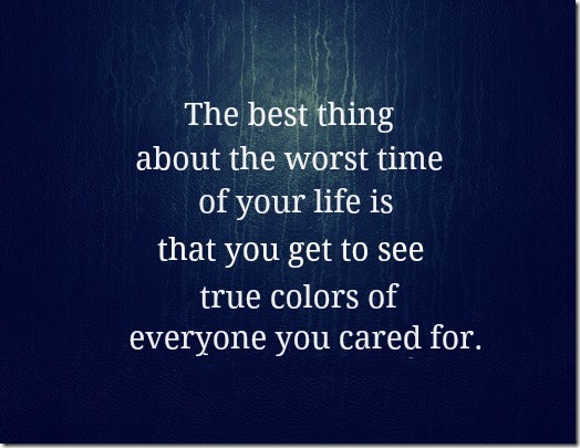 The best thing about the worst time of your life